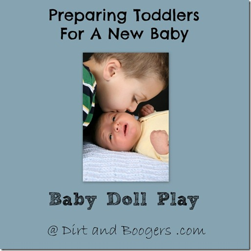 Preparing toddlers for baby - baby doll play