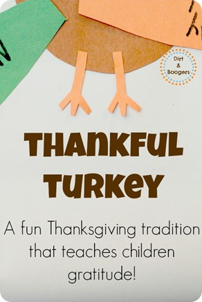 Thankful Turkey: A fun tradtion that teaches gratitude