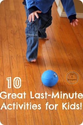 10 Great Last-Minute Activities for Kids
