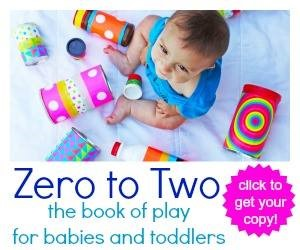 Zero to Two::  The book of play for babies and toddlers