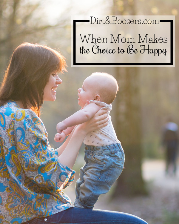 when-mom-makes-the-choice-to-be-happy1
