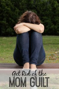 Get rid of mom guilt