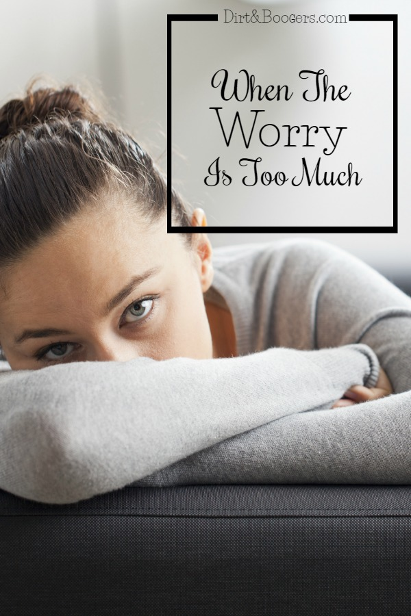 Parenting tips for when the worry and anxiety is just too much. #3 is Great!