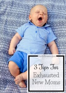 There is no exhaustion like having a new baby....Here's some tips to help you get through it. #2 is so important!