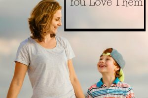 44 Delightful Ways To Tell Your Kids You Love Them